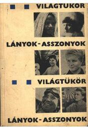 Világtükör Lányok-asszonyok - Régikönyvek