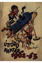 Úttörő naptár 1962-63. - Régikönyvek
