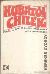 Kubától Chiléig - Régikönyvek