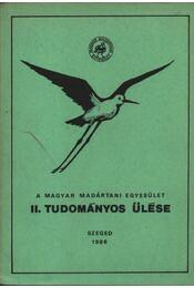 A magyar Madártani Intézet II. tudományos ülése - Régikönyvek