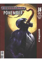 A Csodálatos Pókember 2006/6. 36. szám - Régikönyvek