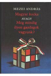 Magyar kocka avagy Még mindig ilyen gazdagok vagyunk ? - Régikönyvek