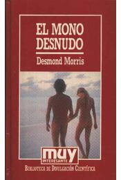 El mono desnudo - Régikönyvek