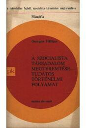 A szocialista társadalom megteremtése - tudatos történelmi folyamat - Régikönyvek