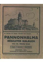 Pannonhalma részletes kalauza - Régikönyvek