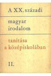 A XX. századi magyar irodalom tanítása a középiskolában II. - Régikönyvek
