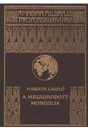 A megújhodott Mongolia - Régikönyvek