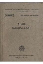 Alaki Szabályzat - Régikönyvek