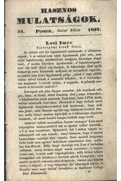 Hasznos mulatságok 1837/51. szám - Régikönyvek