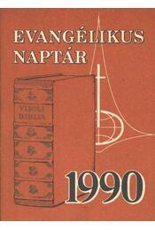 Evangélikus naptár 1990 - Régikönyvek