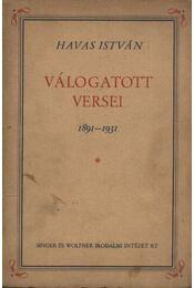 Havas István válogatott versei 1891-1931 (dedikált) - Régikönyvek