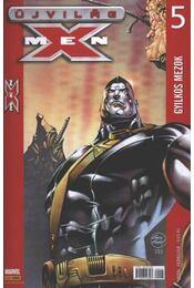 Újvilág X-MEN 5. 2006. február - Régikönyvek