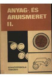 Anyag-, és áruismeret II. - Régikönyvek