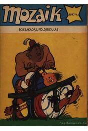 Égszakadás, földindulás (Mozaik 1977/4.) - Régikönyvek