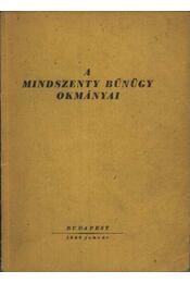 A Mindszenty bűnügy okmányai - Régikönyvek