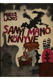 Sanyi Manó könyve - Régikönyvek
