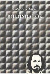 Bolondalok (dedikált) - Régikönyvek