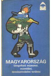 Magyarország látogatható múzeumai, műemlékei, természetvédelmi területei (könyv) - Régikönyvek