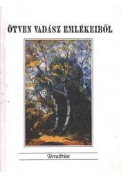 Ötven vadász emlékeiből - Régikönyvek