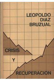Crisis y recuperacion - Régikönyvek
