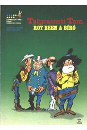 Roy Been a bíró (Talpraesett Tom) - Régikönyvek
