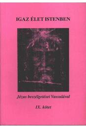 Igaz élet Istenben - Régikönyvek