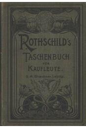 Rothschild's taschenbuch für kaufleute - Régikönyvek