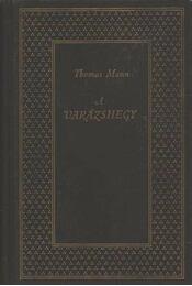 A varázshegy I-II. kötet - Régikönyvek