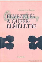 Bevezetés a queer-elméletbe - Jagose, Annamarie - Régikönyvek