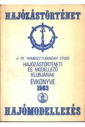 A TIT Természettudományi Stúdió hajózástörténeti és modellező klubjának évkönyve 1983. - Régikönyvek