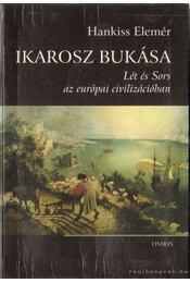 Ikarosz bukása - Hankiss Elemér - Régikönyvek
