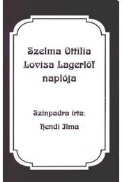 Szelma Ottilia Lovisa Lagerlöf naplója (mini) - Régikönyvek