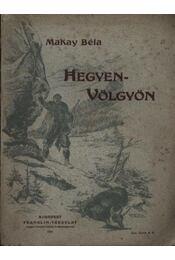 Hegyen-völgyön - Régikönyvek
