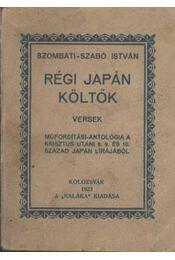 Régi japán költők (dedikált) - Régikönyvek