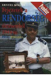Fejezetek a rendőrség történetéből 1944-ig (Pécs-Baranya) - Régikönyvek
