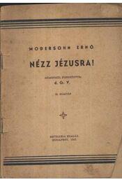 Nézz Jézusra! - Régikönyvek