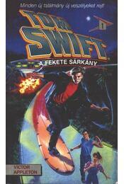 Tom Swift 1. - A fekete sárkány - Régikönyvek