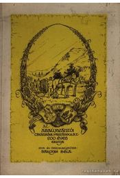 Az abaújszántói csizmadia ipartársulat 200 éves múltja - Régikönyvek