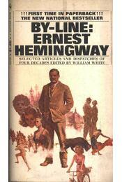 By-Line: Ernest Hemingway - Régikönyvek