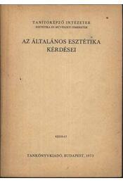 Az általános esztétika kérdései - Régikönyvek