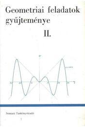 Geometriai feledatok gyűjteménye II. - Régikönyvek