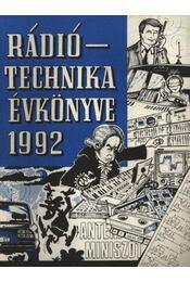 Rádiótechnika évkönyve 1992 - Régikönyvek
