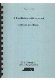 A közalkalmazotti tanácsok aktuális problémái - Régikönyvek