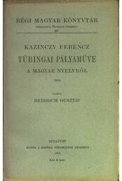 atirni - Kazinczy Ferenc Tübingai pályaműve a magyar nyelvről - Régikönyvek