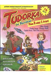 Tudorka és barátai I. évfolyam 3. szám - 1999. április - Régikönyvek