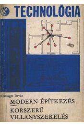 Modern építkezések - Korszerü villanyszerelés - Régikönyvek