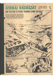 Afrikai vadászat 1. ( Füles1968. 52-70 szám 1-4 rész) - Régikönyvek