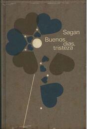 Buenos dias, tristeza - Régikönyvek