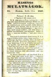 Hasznos mulatságok 1837./21. szám - Régikönyvek