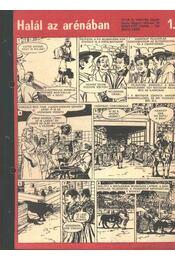 Halál az arénában ( Füles1970. 43-44 szám 1-2 rész) - Régikönyvek